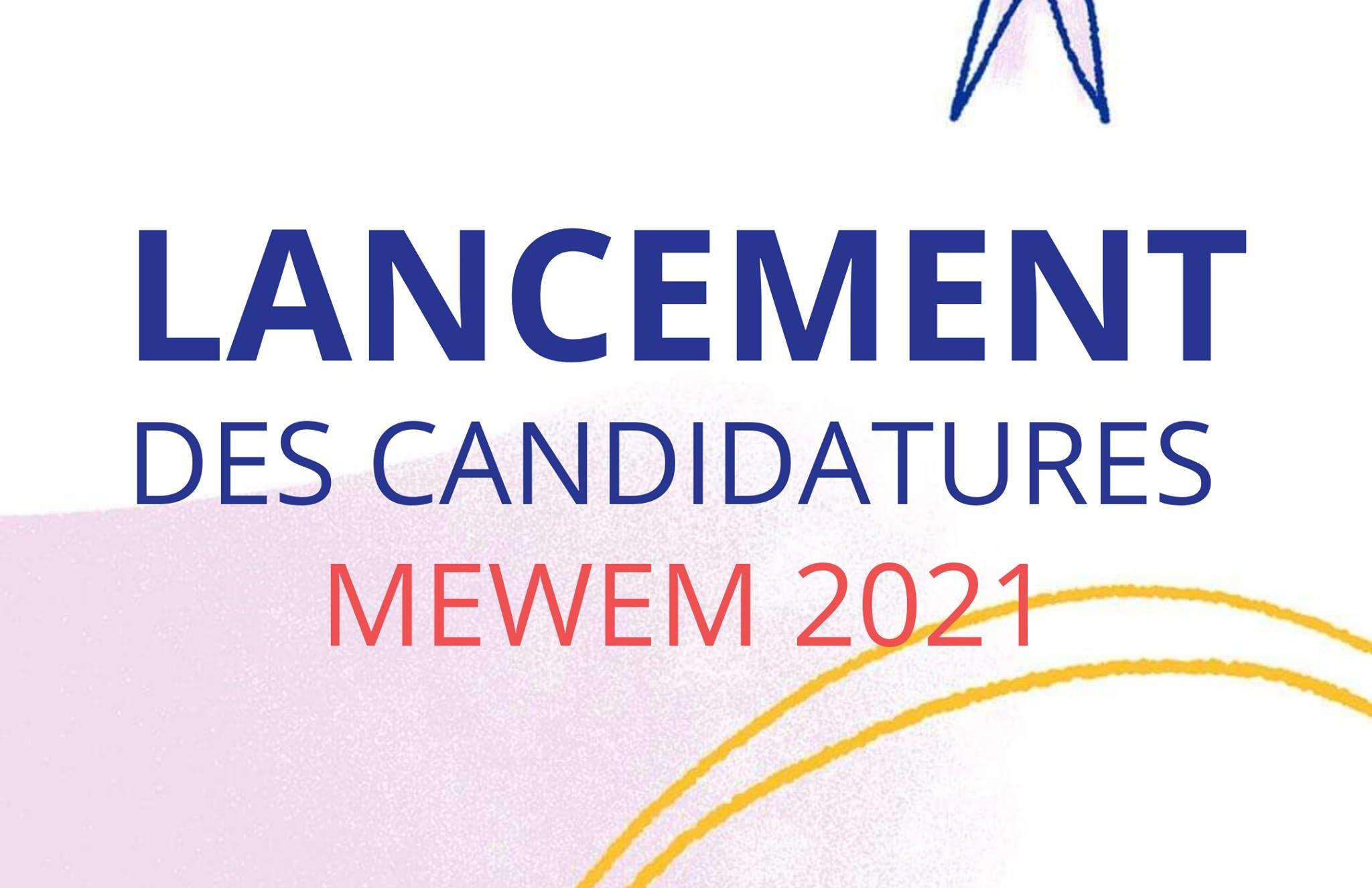 MEWEM 2021 LANCEMENT DES CANDIDATURES