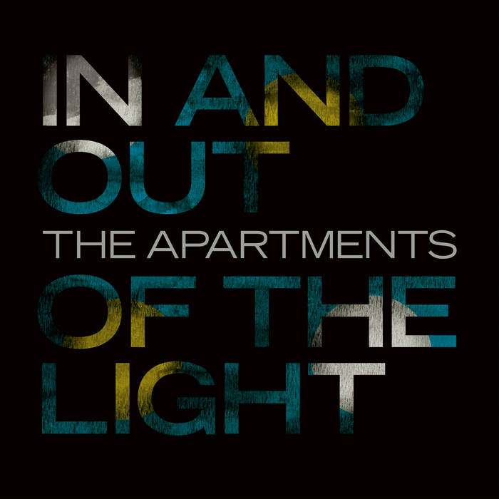 IN AND OUT OF THE LIGHT – The Apartments