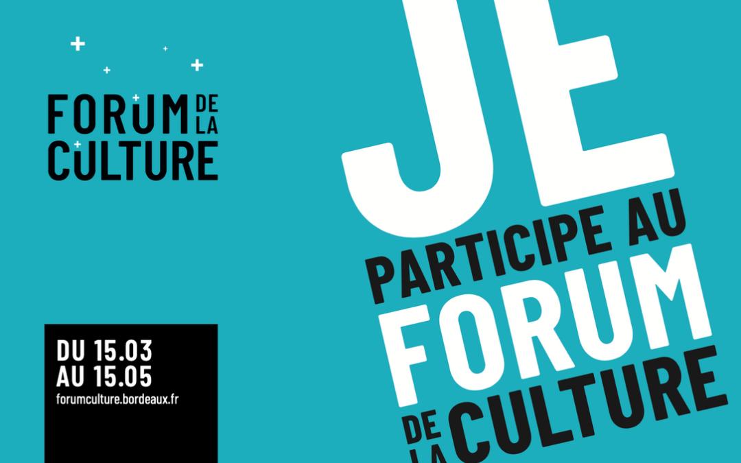 FORUM DE LA CULTURE – Bordeaux