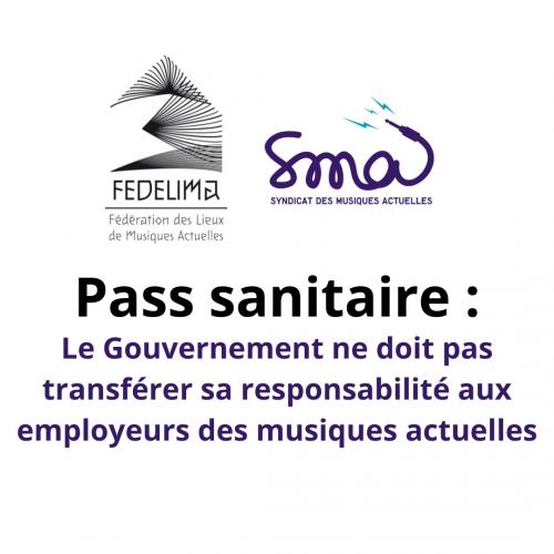 [COMMUNIQUÉ] Déploiement du pass sanitaire : le Gouvernement ne doit pas transférer sa responsabilité aux employeurs des musiques actuelles